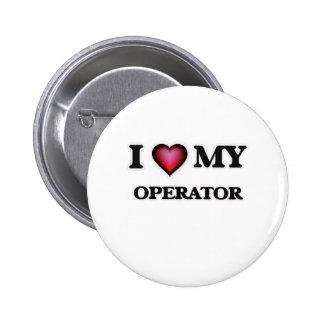 Amo a mi operador chapa redonda de 5 cm
