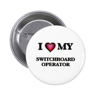 Amo a mi operador de centralita telefónica chapa redonda de 5 cm