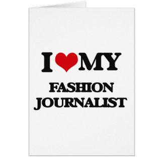 Amo a mi periodista de la moda felicitacion