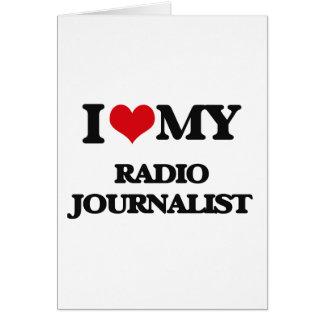 Amo a mi periodista de radio tarjeta de felicitación