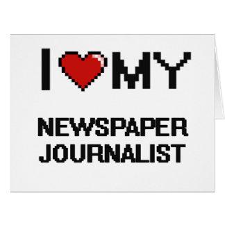 Amo a mi periodista del periódico tarjeta de felicitación grande