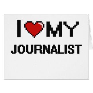Amo a mi periodista tarjeta de felicitación grande