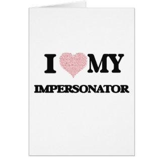 Amo a mi personificador (el corazón hecho de tarjeta de felicitación