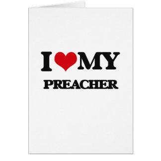 Amo a mi predicador tarjeta de felicitación