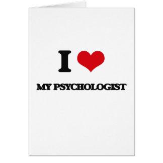 Amo a mi psicólogo tarjeta de felicitación