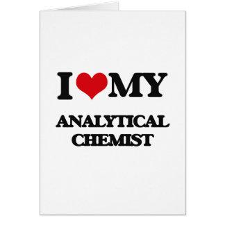Amo a mi químico analítico tarjeta de felicitación