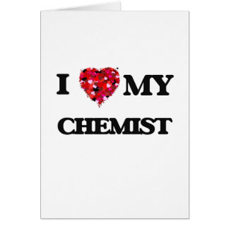 Amo a mi químico tarjeta de felicitación