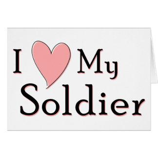 Amo a mi soldado tarjeta