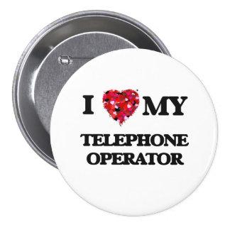Amo a mi telefonista chapa redonda 7 cm
