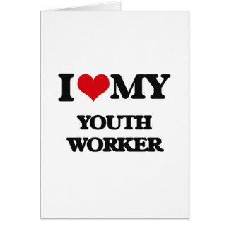 Amo a mi trabajador de la juventud tarjeta