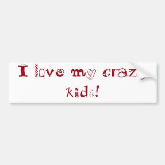 ¡Amo a mis niños locos! pegatina para el