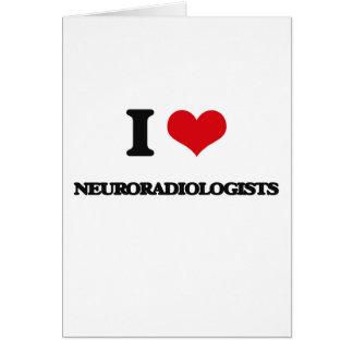 Amo a neuroradiólogos