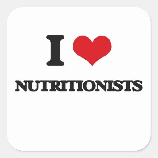 Amo a nutricionistas calcomanía cuadrada