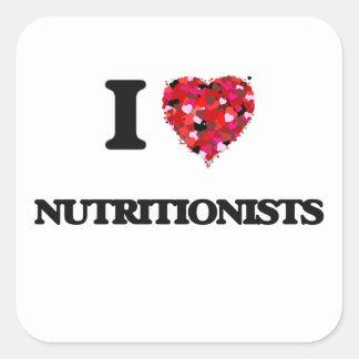 Amo a nutricionistas pegatina cuadrada