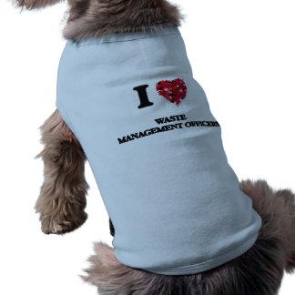 Amo a oficiales de la gestión de desechos camiseta sin mangas para perro
