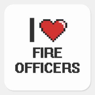Amo a oficiales del fuego pegatina cuadrada