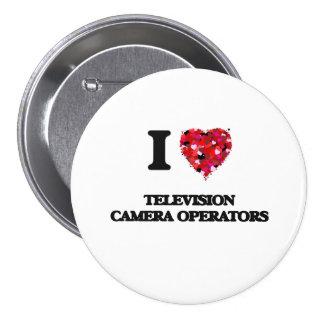 Amo a operadores de la cámara de televisión chapa redonda 7 cm