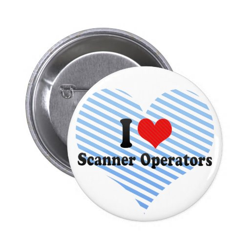 Amo a operadores del escáner pin