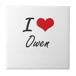 Amo a Owen Azulejo Cuadrado Pequeño