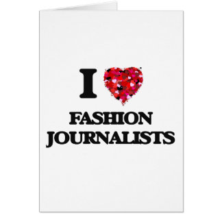 Amo a periodistas de la moda tarjeta de felicitación