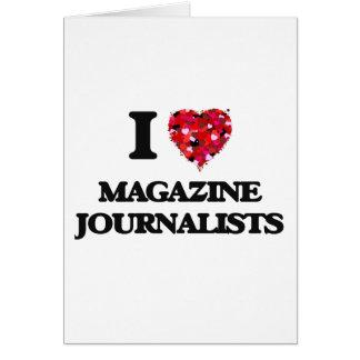 Amo a periodistas de la revista tarjeta de felicitación