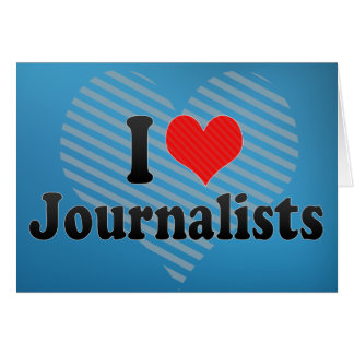 Amo a periodistas tarjeta