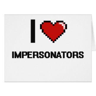Amo a personificadores tarjeta de felicitación grande