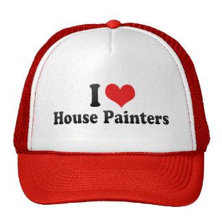 Amo a pintores de casa gorras de camionero