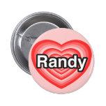 Amo a Randy. Te amo Randy. Corazón Pins
