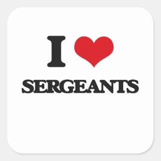 Amo a sargentos pegatina cuadrada