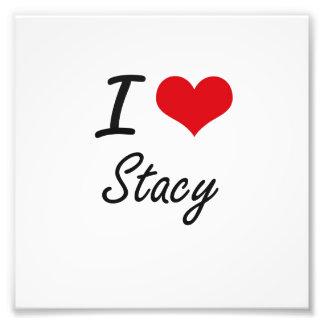 Amo a Stacy Impresión Fotográfica