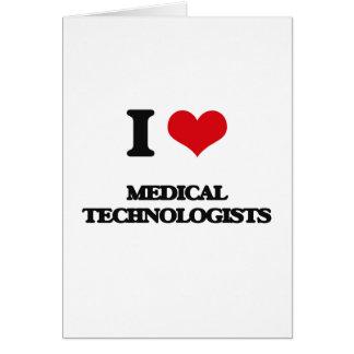Amo a tecnólogos médicos felicitación