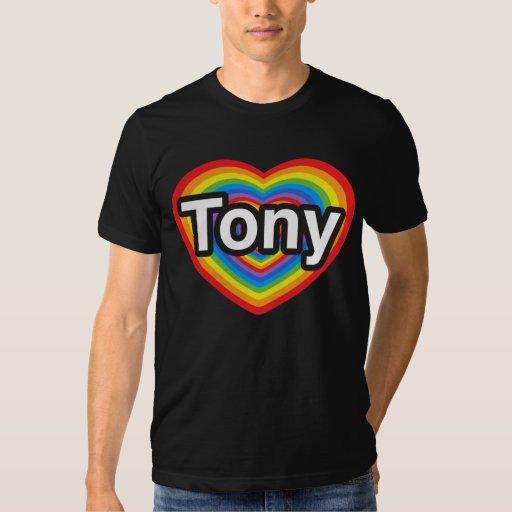 Amo a Tony. Te amo Tony. Corazón Camiseta