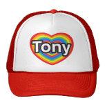 Amo a Tony. Te amo Tony. Corazón Gorro