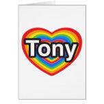 Amo a Tony. Te amo Tony. Corazón Tarjetas