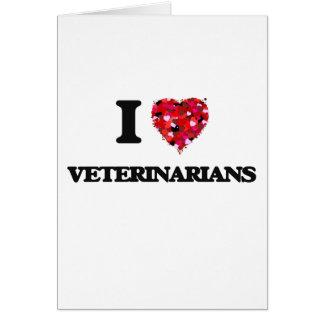 Amo a veterinarios tarjeta de felicitación