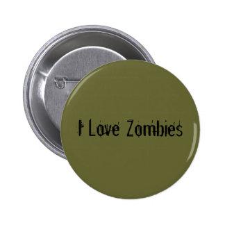 Amo a zombis chapa redonda de 5 cm