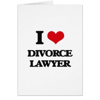 Amo al abogado de divorcio tarjetón
