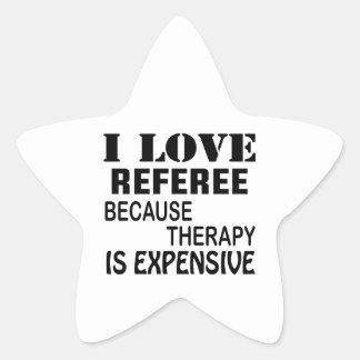 Amo al árbitro porque la terapia es costosa pegatina en forma de estrella