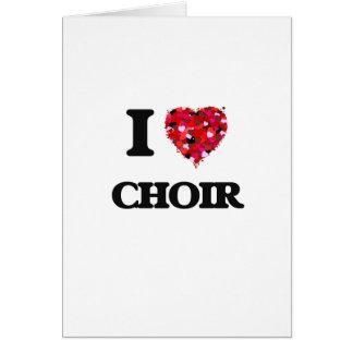 Amo al coro tarjeta de felicitación
