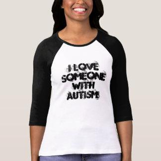 ¡Amo alguien con AUTISMO! Camiseta