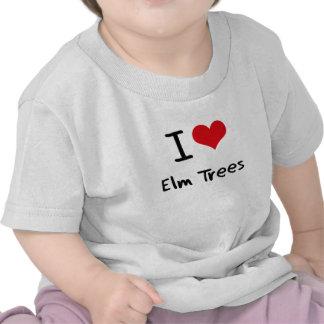 Amo árboles de olmo camiseta