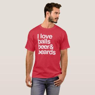 Amo bolas, la cerveza y barbas camiseta