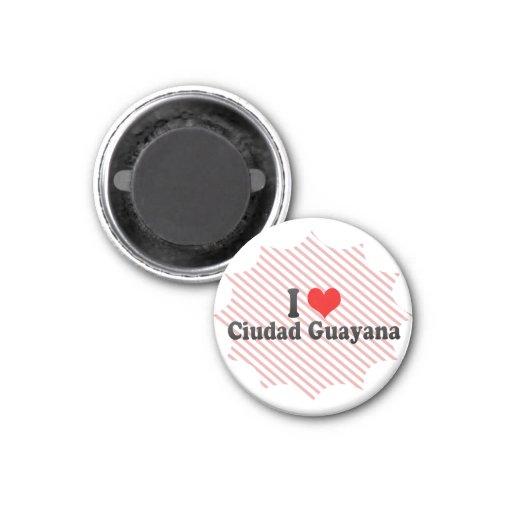 Amo Ciudad Guayana, Venezuela Iman Para Frigorífico