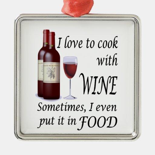 Amo cocinar con el vino - incluso en comida ornatos