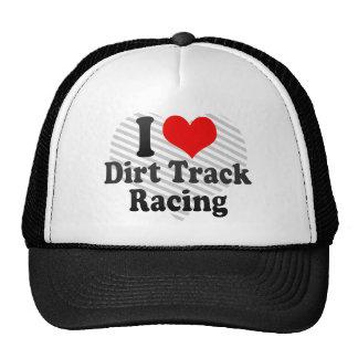 Amo competir con de la pista de tierra gorros