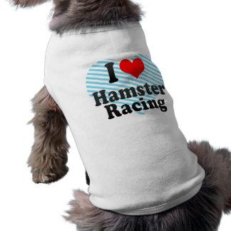Amo competir con del hámster camiseta sin mangas para perro