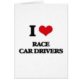 Amo conductores de coche de carreras felicitación