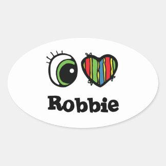 Amo (corazón) a Robbie Pegatina Ovalada