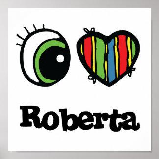 Amo (corazón) a Roberta Impresiones